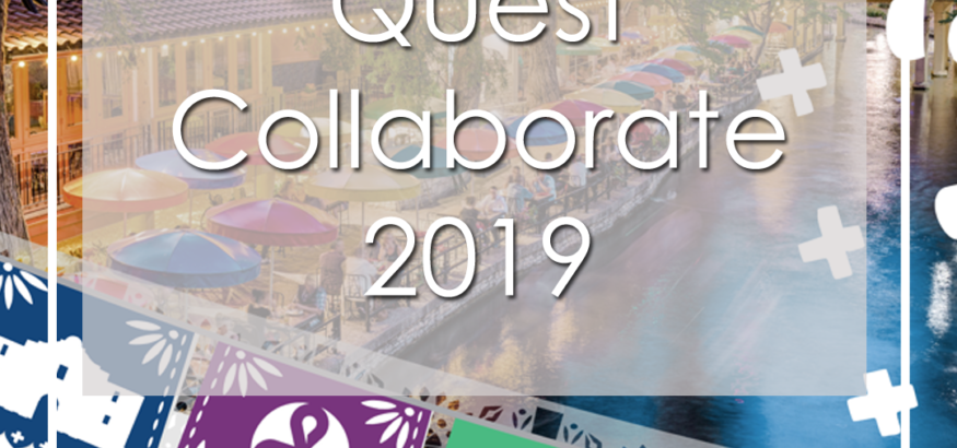 Quest Collaborate 2019 Texas