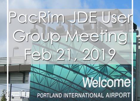 PacRim JDE User Group Meeting Portland