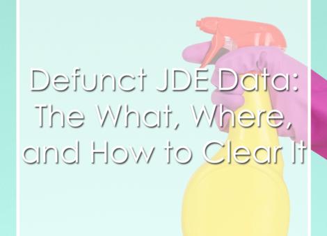 Defunct JD Edwards Data Webinar
